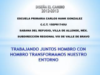 DISE�A EL CAMBIO 2012-2013