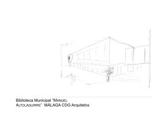 "Biblioteca Municipal "" Manuel  Altolaguirre ""  MÁLAGA CDG Arquitetos"