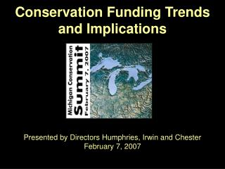 Conservation Funding Trends  and Implications