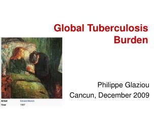 Global Tuberculosis Burden