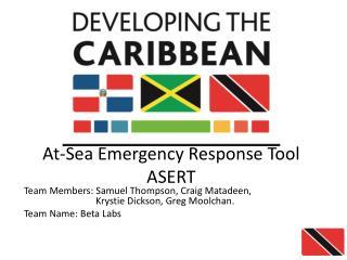At-Sea Emergency Response Tool ASERT