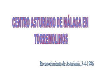 CENTRO ASTURIANO DE M�LAGA EN  TORREMOLINOS