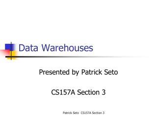 Data Warehouses