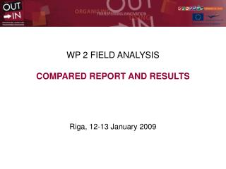 WP 2 FIELD ANALYSIS  COMPARED REPORT AND RESULTS