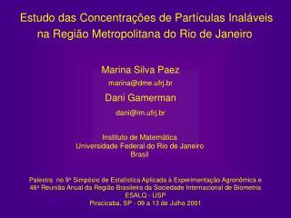 Estudo das Concentra��es de Part�culas Inal�veis na Regi�o Metropolitana do Rio de Janeiro