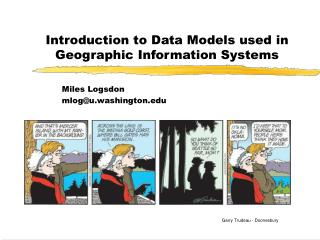 Introduction to Data Models used in Geographic Information Systems