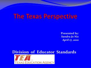 The Texas Perspective