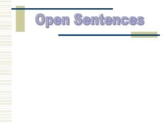 Open Sentences