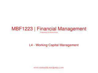 MBF1223 |  Financial  Management Prepared by  Dr Khairul Anuar
