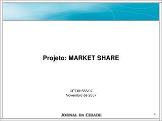 UPOM 555/07 Novembro de 2007