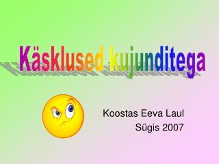Koostas Eeva Laul Sügis 2007