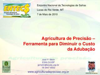 Agricultura de Precisã o – Ferramenta para Diminuir o Custo da Adubação