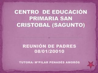 CENTRO  DE EDUCACIÓN PRIMARIA SAN CRISTOBAL (SAGUNTO)