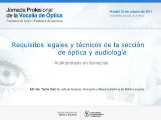 Requisitos legales y técnicos de la sección de óptica y audiología