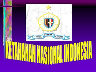 KETAHANAN NASIONAL INDONESIA