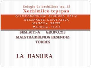 Colegio de bachillere  no. 13 Xochimilco tepepan