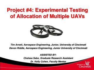 Project #4: Experimental Testing of Allocation of Multiple UAVs