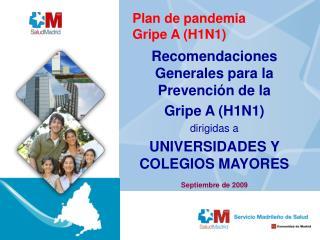 Plan de pandemia Gripe A (H1N1)