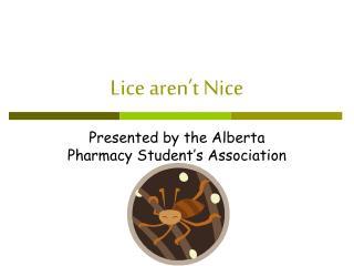 Lice aren't Nice