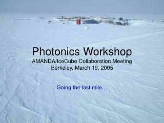 Photonics Workshop Objectives