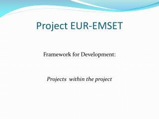 Project EUR-EMSET