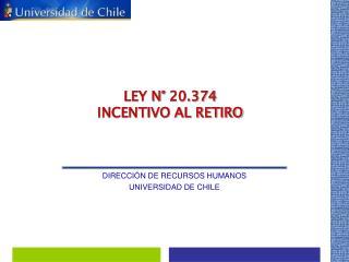 DIRECCIÓN DE RECURSOS HUMANOS UNIVERSIDAD DE CHILE