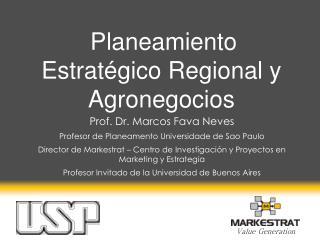 Planeamiento Estratégico Regional y Agronegocios