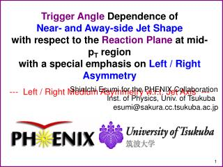 Trigger  Angle  Dependence of Near- and Away-side Jet Shape