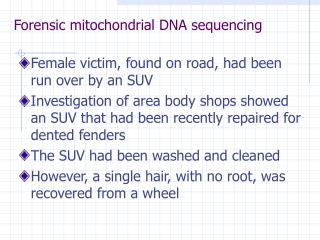 Forensic mitochondrial DNA sequencing