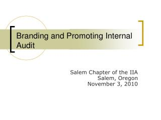 Branding and Promoting Internal Audit
