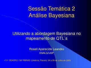 Sessão Temática 2 Análise Bayesiana