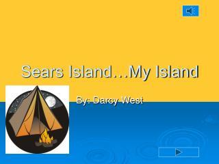 Sears Island�My Island