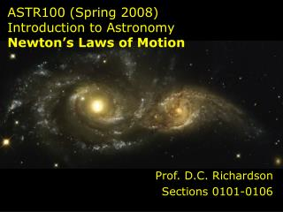 ASTR100 (Spring 2008)  Introduction to Astronomy Newton's Laws of Motion