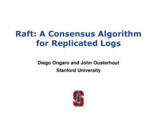 Raft: A Consensus Algorithm for Replicated Logs