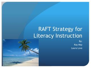 RAFT Strategy for Literacy Instruction