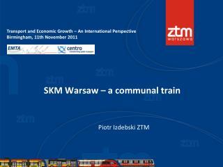 SKM Warsaw – a communal train