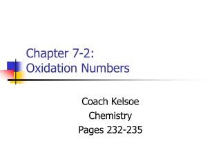 Chapter 7-2: Oxidation Numbers