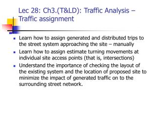 Lec 28: Ch3.(T&LD): Traffic Analysis – Traffic assignment