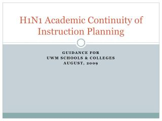 H1N1 Academic Continuity of Instruction Planning