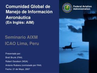 Comunidad Global de Manejo de Informaci ó n Aeron á utica (En Ingl é s: AIM )