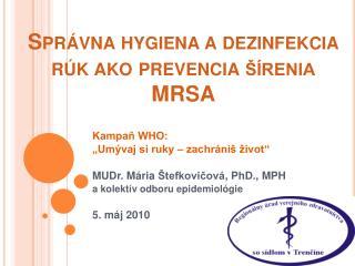 Spr vna hygiena a dezinfekcia r k ako prevencia   renia MRSA