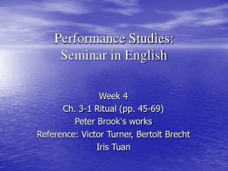 Performance Studies: Seminar in English
