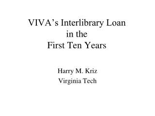 VIVA's Interlibrary Loan in the First Ten Years