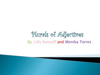 Plurals of Adjectives