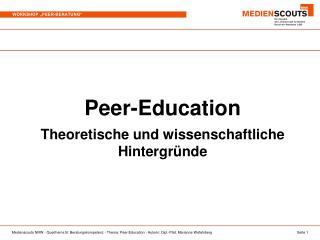 Peer-Education Theoretische und wissenschaftliche Hintergründe