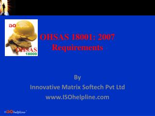 OHSAS 18001: 2007 Requirements