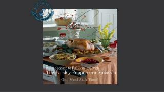 It's the season to FALL in love with The Paisley Peppercorn Spice Co