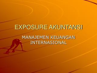 EXPOSURE AKUNTANSI