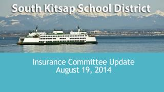 Insurance  Committee  Update August 19, 2014