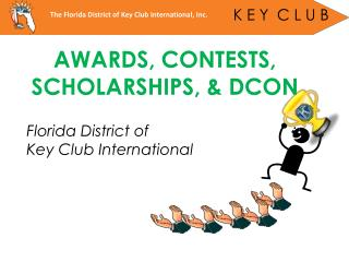 AWARDS, CONTESTS,  SCHOLARSHIPS, & DCON